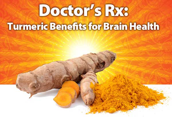 Doctor's Rx: Turmeric Benefits for Brain Health